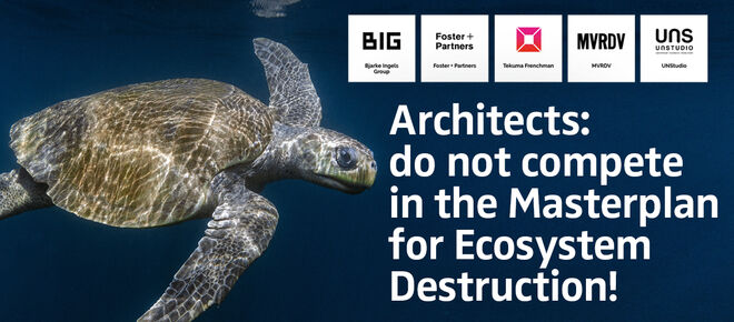 """Tortue olivâtre (Lepidochelys olivacea) avec le texte: """"Architects: do not compete in the Masterplan for Ecosystem Destruction!"""""""