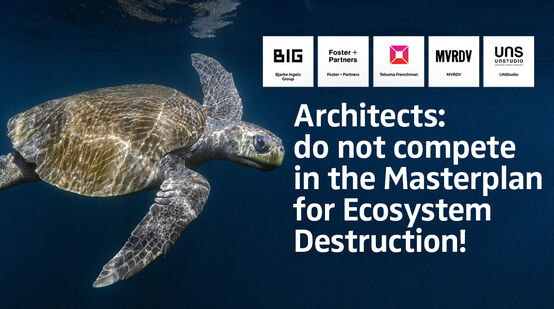 "Tortue olivâtre (Lepidochelys olivacea) avec le texte : ""Architects: do not compete in the Masterplan for Ecosystem Destruction!"""